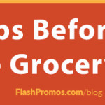 helpful tips when heading to the grocery store